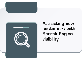 Attracting new customers with Search Engine visibility